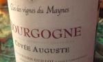 Bourgogne Cuvée Auguste 2012 - Clos des Vignes du Maynes