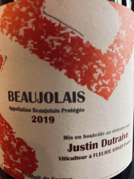 JUSTIN DUTRAIVE - BEAUJOLAIS 2019